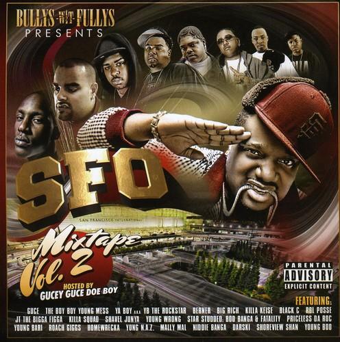 Bullys Wit Fullys - SFO: Mixtape, Vol. 2