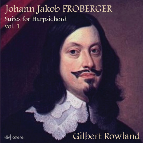 Gilbert Rowland - Suites for Harpsichord 1