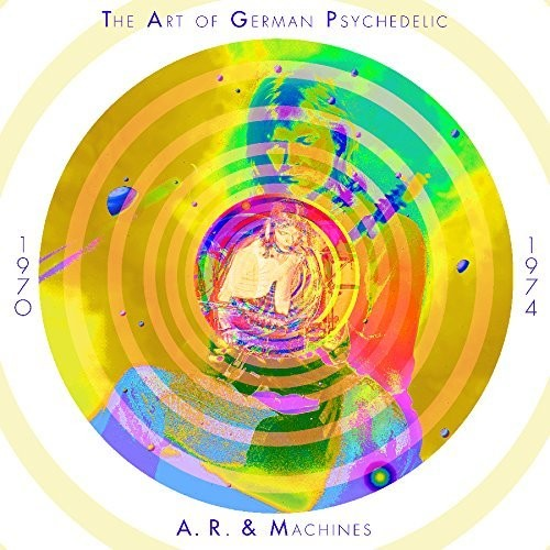 Art Of German Psychedelic (period 1970 - 74)