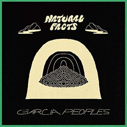 Garcia Peoples - Natural Facts [LP]