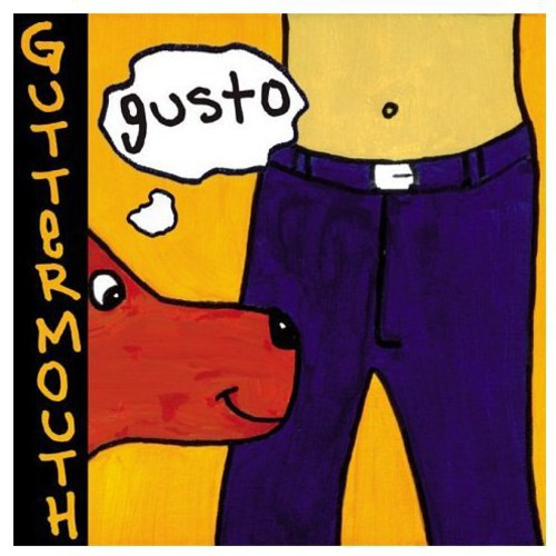 Guttermouth - Gusto