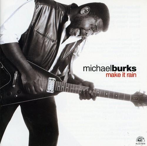 Michael Burks - Make It Rain