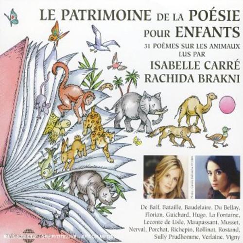 Isabelle Carre - Le Patrimoine de la Poesie Pour Enfants: Les Animaux