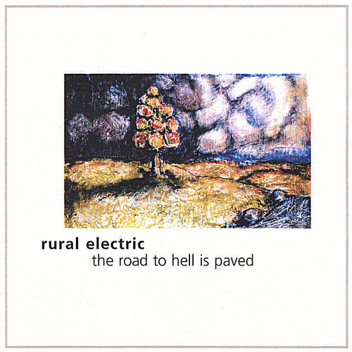 Road to Hell Is Paved