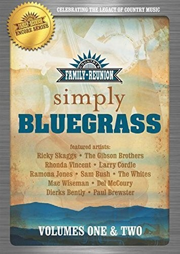 Country Family Reunion:  Simple Bluegrass: Volume 1-2