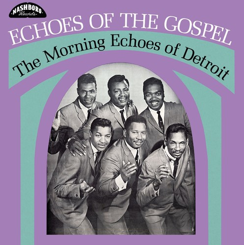 The Morning Echoes of Detroit - Echoes Of The Gospel [LP]
