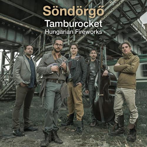 Tamburocket Hungarian Fireworks