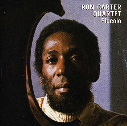 Ron Carter Quartet - Piccolo