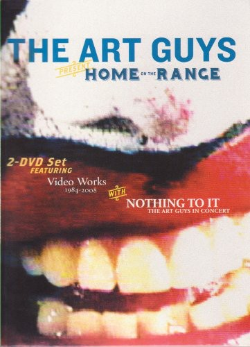 The Art Guys Present: Home on the Range