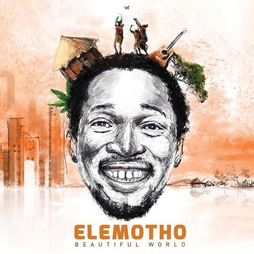 Beautiful World - Elemotho