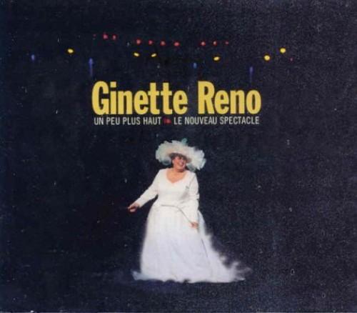 Ginette Reno-1999: Un Peu Plus Haut