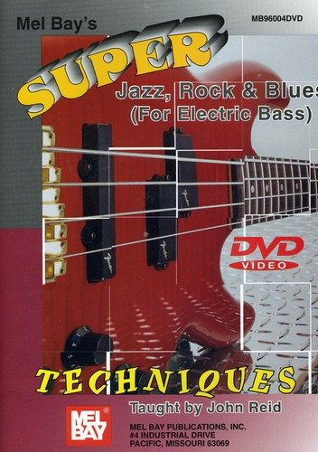 Super Jazz, Rock and Blues Techniques for Electric Bass