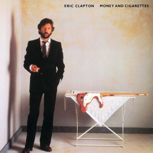 Eric Clapton - Money And Cigarettes [LP]