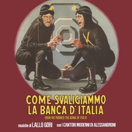 Come Svaligiammo La Banca D'italia (How We Robbed the Bank of Italy) (Original Soundtrack)