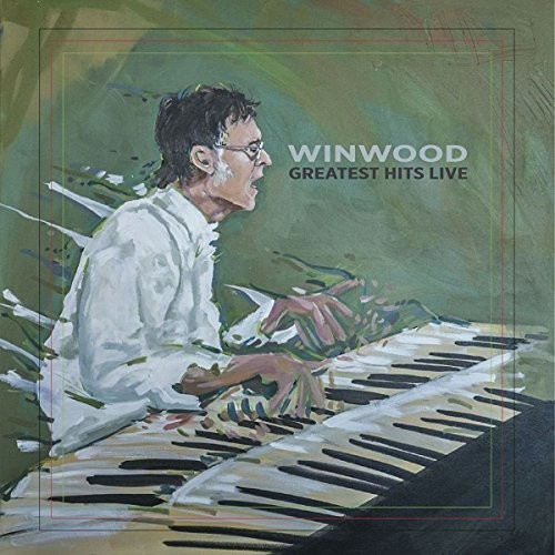 Winwood Greatest Hits Live