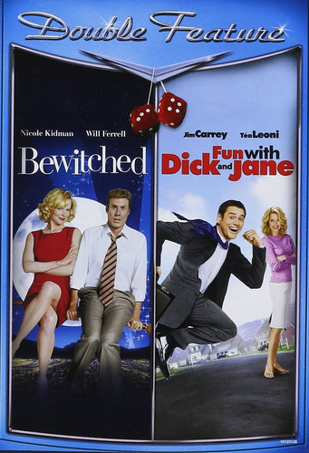 Bewitched /  Fun With Dick and Jane
