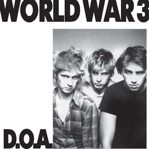 D.O.A. - World War 3 [LP]