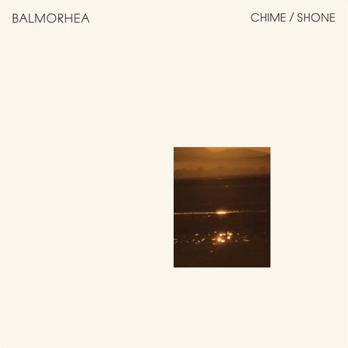 Balmorhea - Chime / Shone