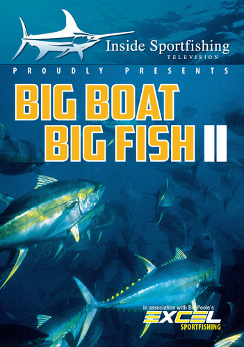 Inside Sportfishing: Big Boat Big Fish II