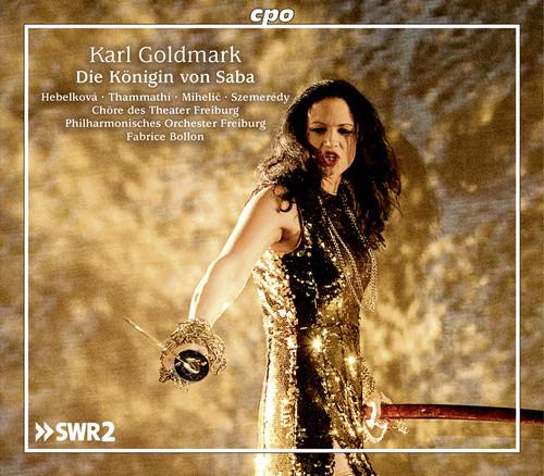 Karl Goldmark: Die Konigin Von Saba