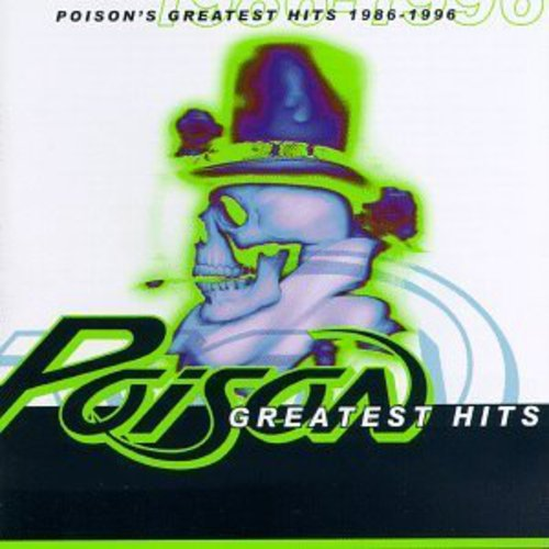 Poison - 1986-96-Greatest Hits [Import]