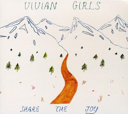 Vivian Girls - Share the Joy