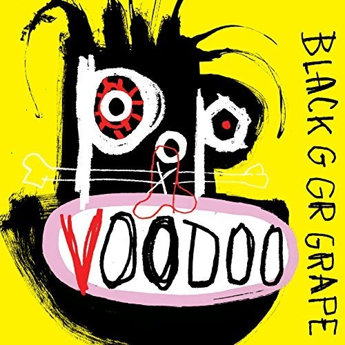 Black Grape-Pop Voodoo