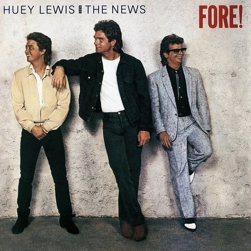 Huey Lewis & The News - Fore! (Uk)