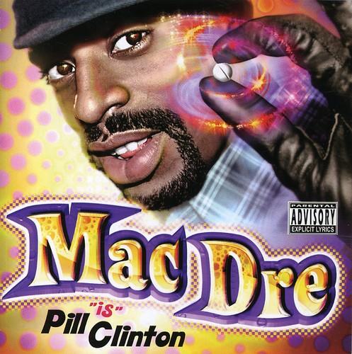 Mac Dre - Pill Clinton