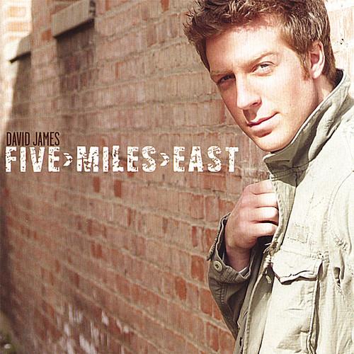Five Miles East