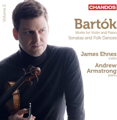 James Ehnes - Works For Violin & Piano Sonatas & Folk Dances