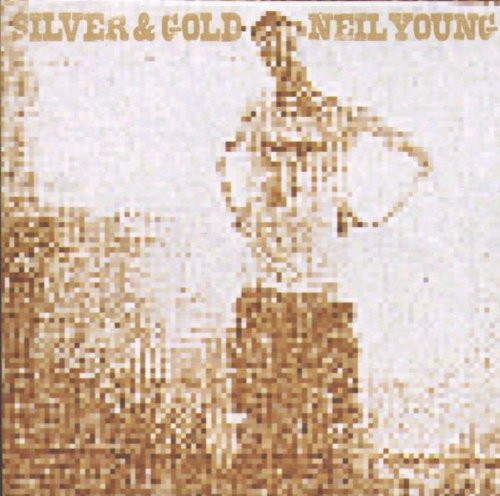 Neil Young - Silver & Gold [Import]