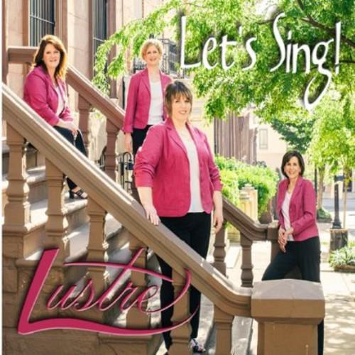 Lustre - Lets Sing!