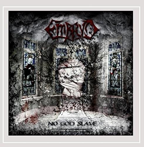 Embryo - No God Slave