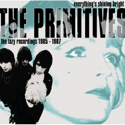 Everything's Shining Bright: Lazy Recordings [Import]