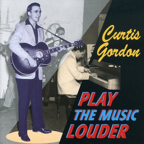 Curtis Gordon - Play The Music Louder [Import]