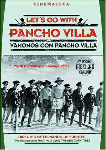Let's Go With Pancho Villa (1936)