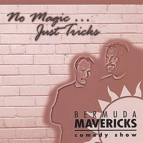 No Magicjust Tricks