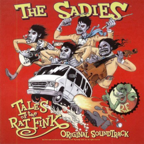 Sadies - Tales Of The Ratfink