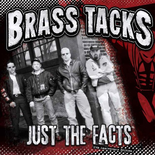Brass Tacks - Just the Facts 15th Anniversary Edition