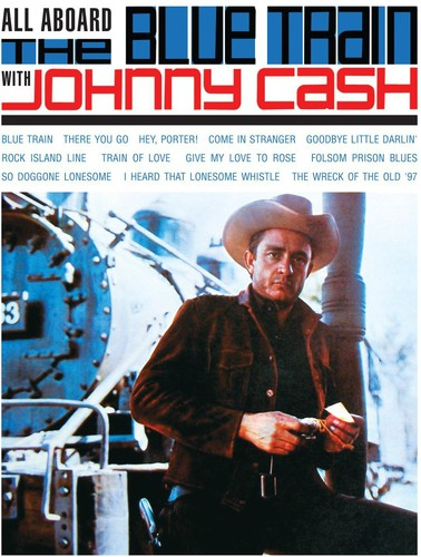 Johnny Cash - All Aboard The Blue Train (Uk)