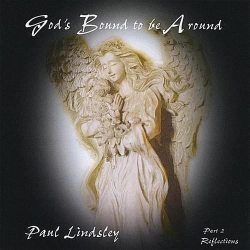 Gods Bound to Be Around: PT. 2