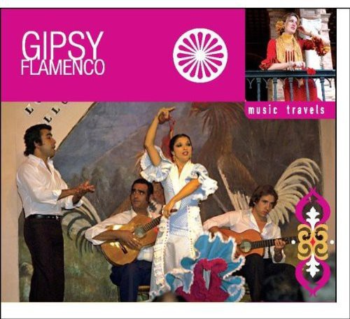 Music Travels: Gipsy Flamenco /  Various [Import]