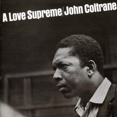 John Coltrane - A Love Supreme [Remaster]