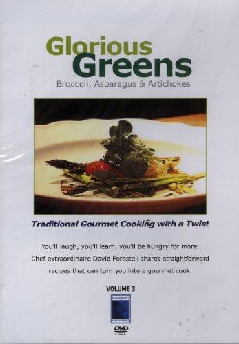 Glorious Greens: Broccoli Asparagus and Artichok