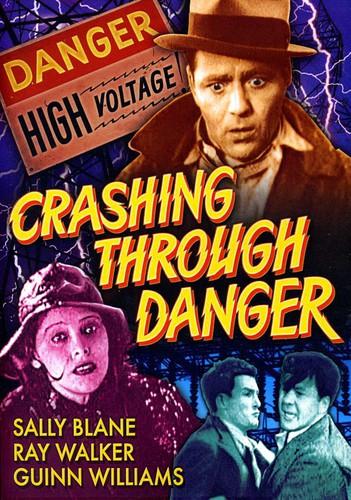Crashing Through Danger