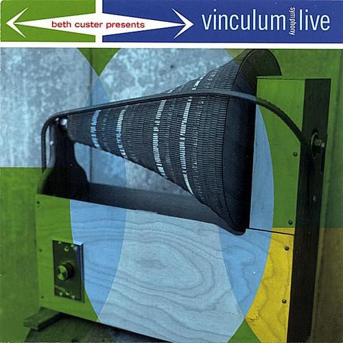 Vinculum Symphony Live!