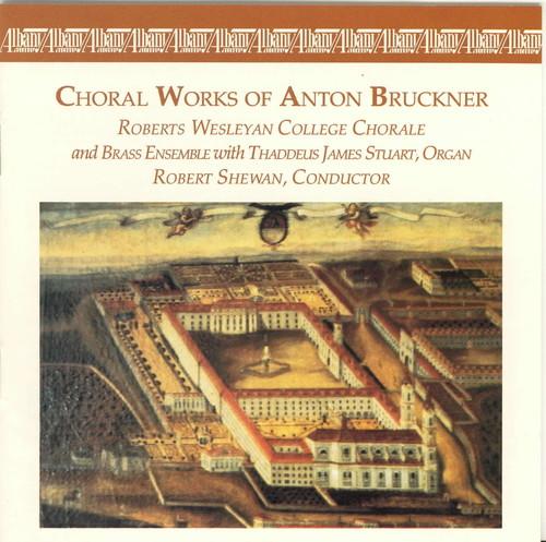 Choral Works of Anton Bruckner
