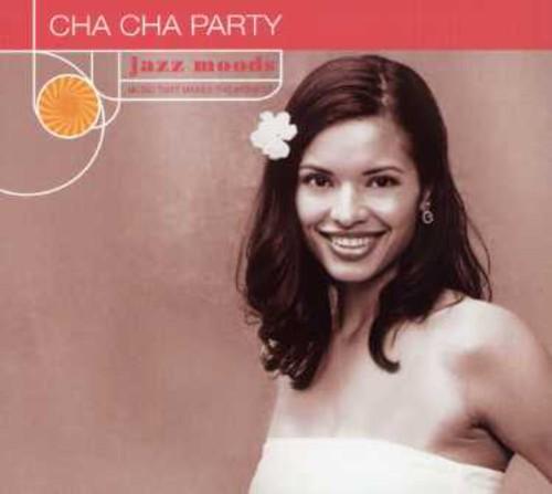 Jazz Moods: Cha Cha Party