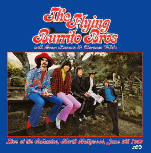 The Flying Burrito Brothers - Live at the Palomino North Hollywood June 8th 1969